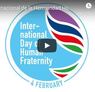 Lee más sobre el artículo Dia Internacional de la Hermandad Humana 04 febrero 2021 Papa Francisco